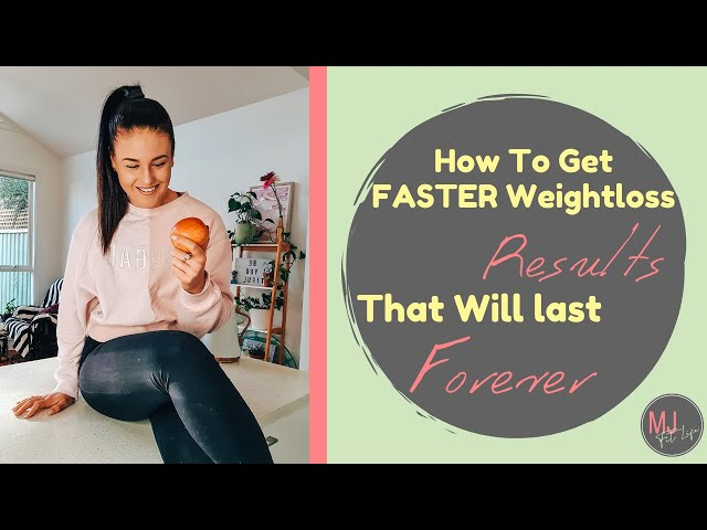EPISODE 3 - How to EASILY Get FASTER Weightloss Results That Will Actually LAST FOREVER
