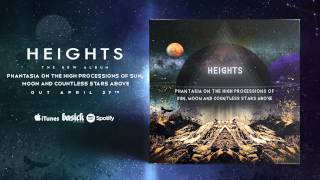 HEIGHTS - Solar: Bringer Of Chaos, Lunar: Bringer Of Light (Official HD Audio - Basick Records)