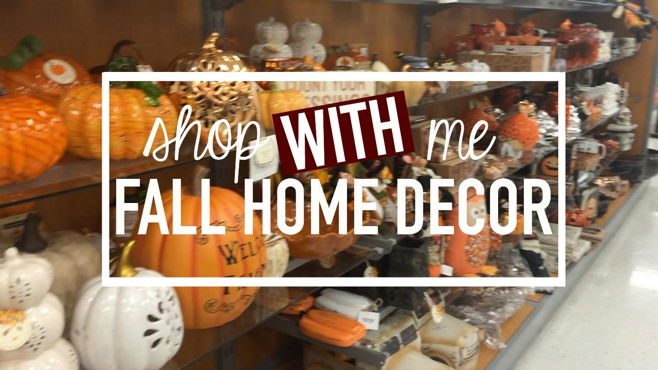 Fall Home Decor Shopping Kirklands Dollar Tree Tjmaxx Ross Fall 2016