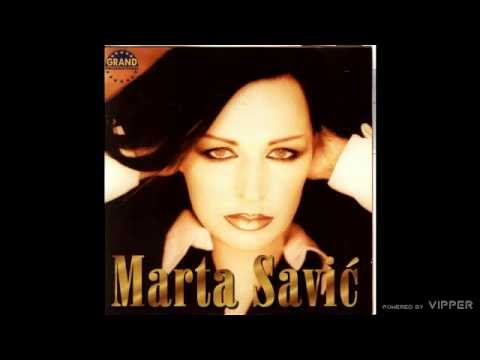 Marta Savic - Rano moja - (Audio 2000)