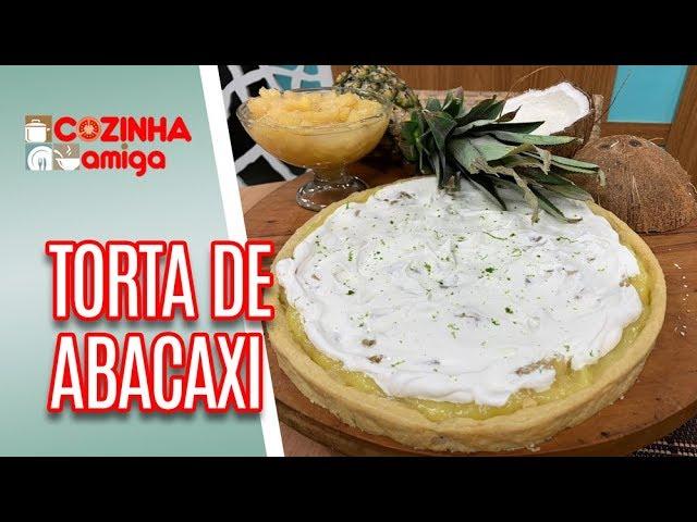 Torta de Abacaxi com Merengue - Gabriel Barone | Cozinha Amiga (12/02/19)