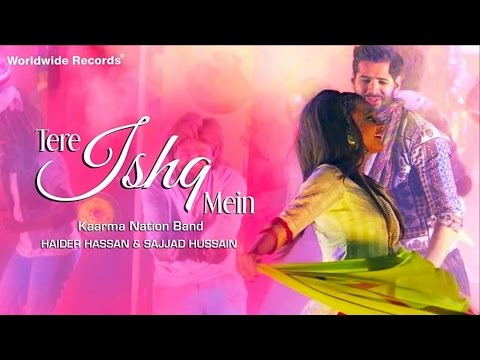 Tere Ishq Mein | Full Song - KAARMA NATION (Band)