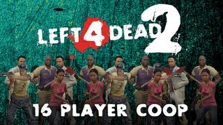 Left 4 Dead 2: I Can