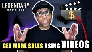 Legendary Marketer   Get More Sales Using Videos & Legendary Marketer