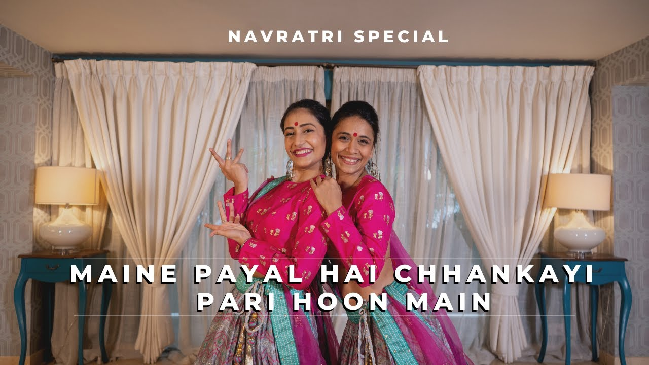 Navratri Garba Special | Maine Payal Hai Chhankayi X Pari Hoon Main | Dhanashree Verma | Vaishali S