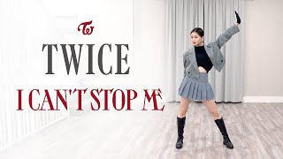 "TWICE - ""I CAN'T STOP ME"" Dance Cover 