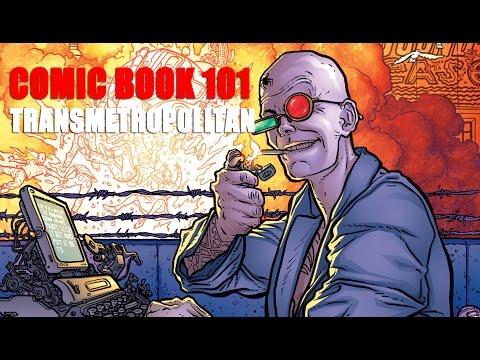 Comic Book 101 - Transmetropolitan