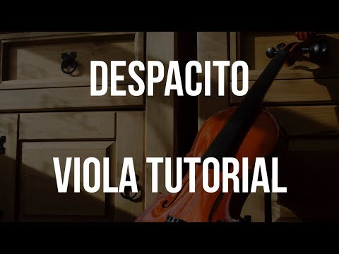 Viola Tutorial: Despacito