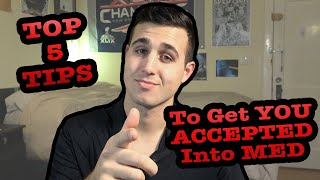 My Top 5 Tips To Get ACCEPTED To Medical School | Darius Med