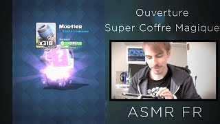 ASMR FR 🎮 Relaxing Gaming 🎮 Ouverture Super Coffre Magique - Clash Royale