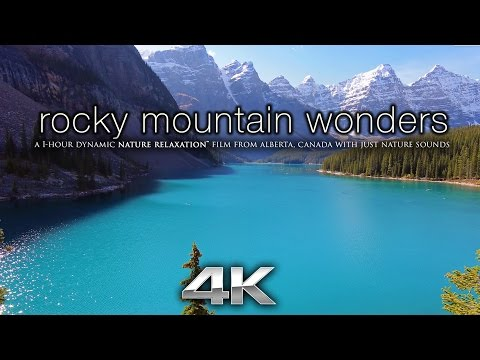 """Rocky Mountain Wonders"" 4K Nature Relaxation™ 1 HR Experience - Banff & Jasper Alberta"