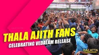 Thala Ajith fans celebrating Vedalam release
