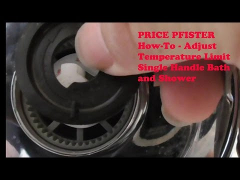 PRICE PFISTER How To Adjust Temperature limit stop single handle bath shower