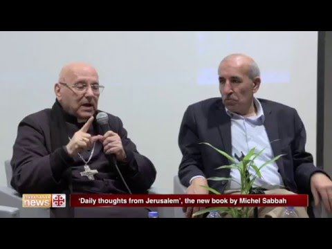 'Daily thoughts from Jerusalem', the new book by Michel Sabbah
