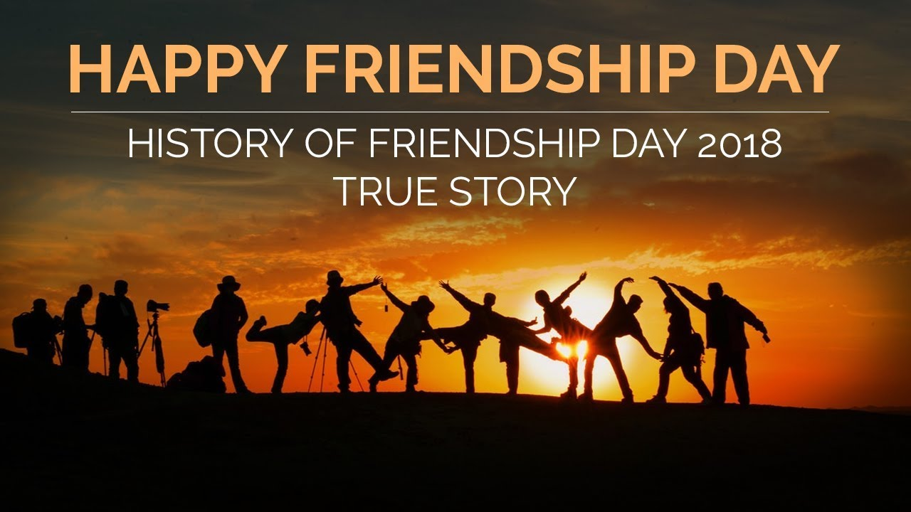 f860132a6fc33 Happy Friendship Day | History of Friendship day 2018 | True Story | AIW