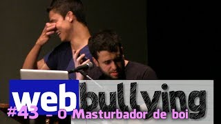 Facebullying #43 - O MASTURBADOR DE BOI (Ponta Grossa - PR)