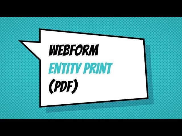 Webform module now supports printing PDF documents - Drupal Webform