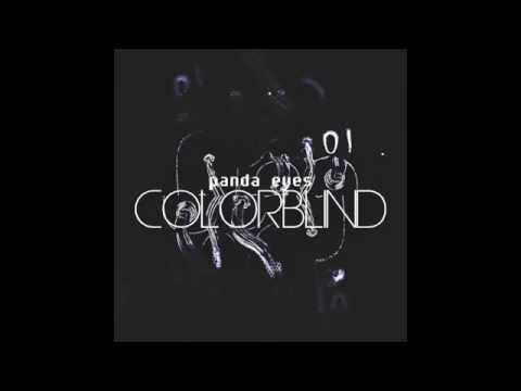 Panda Eyes - Colorblind (Original Mix)