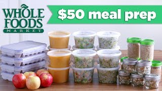 $50 Whole Foods Meal Prep Budget Challenge! - Mind Over Munch