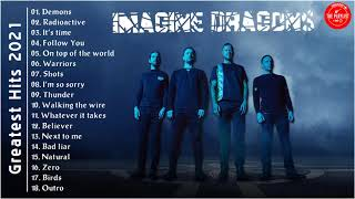 I.m.a.g.i.n.e.D.r.a.g.o.n.s Greatest Hits Full Album 2021 - I.m.a.g.i.n.e. .D.r.a.g.o.n.s Best Songs