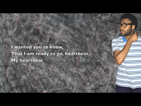 Childish Gambino - Heartbeat - Lyrics