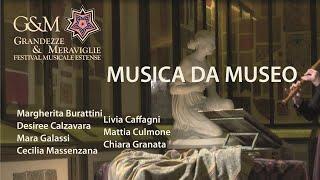 G&M MUSICA DA MUSEO Grandezze & Meraviglie, XXIII Festival Musicale Estense