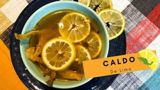 Caldo de Lima / Sweet Lime Soup (How To)