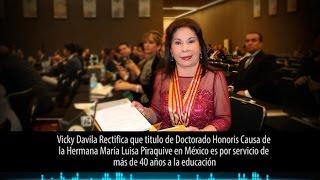Por orden judicial Vicky Davila rectifica información sobre la Hermana María Luisa Piraquive