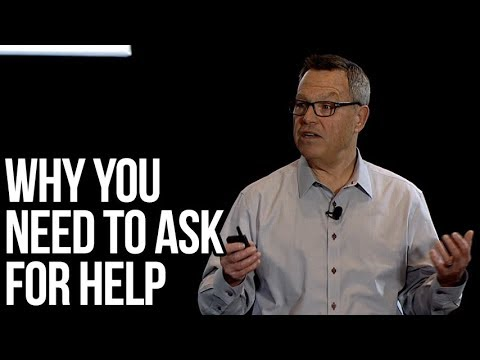 Why You Need to Ask for Help | Wayne Baker