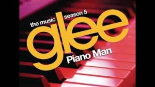 Glee - Piano Man (DOWNLOAD MP3 + LYRICS)