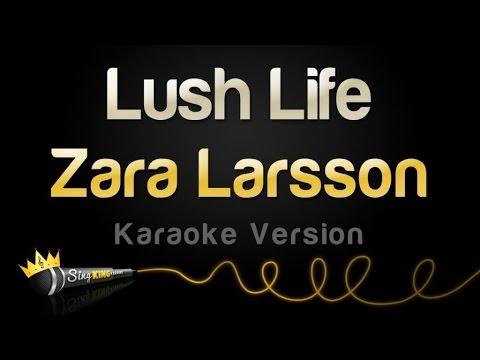 Zara Larsson - Lush Life (Karaoke Version)