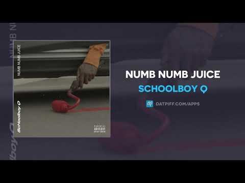 """ScHoolboy Q """"Numb Numb Juice"""" (AUDIO) Mp3"""