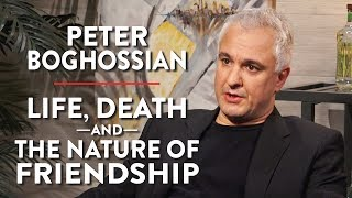 Life, Death, and the Nature of Friendship (Peter Boghossian Pt. 1)