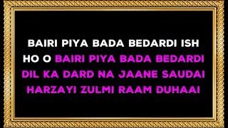Bairi Piya Bada Bedardi - Karaoke - Devdas - Shreya Ghoshal