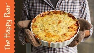 Shepherds Pie - The Happy Pear - Vegetarian Dinner