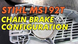 STIHL MS192T Chainsaw Chain Brake Configuration