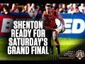 Shenton Ready For Saturday's Grand Final