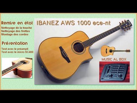 Ibanez AWS 1000 ECE. Une bonne électro- acoustique. Remise en état et Test #entretenirsaguitare
