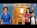 CHOWKIDAR MUMMY - A Short Movie #Funny Hindi Moral Story For Kids | Aayu And Pihu Show