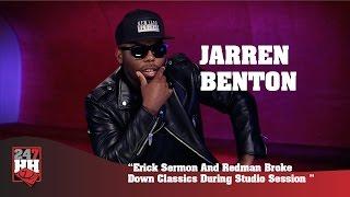 Jarren Benton - Erick Sermon And Redman Broke Down Classics During Studio Session (247HH Exclusive)
