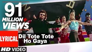 Download Dil Tote Tote Ho Gaya Lyrical  | Bichhoo | Shweta Shetty, Hansraj Han MP3 song and Music Video