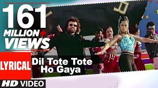 Download Dil Tote Tote Ho Gaya Lyrical Video | Bichhoo | Shweta Shetty, Hansraj Han