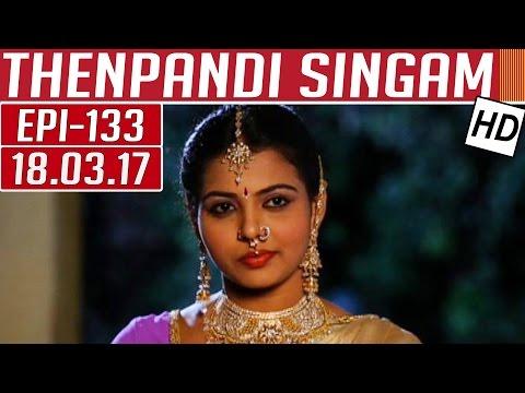 Thenpandi Singam | Epi 133 | 20/03/2017 |...