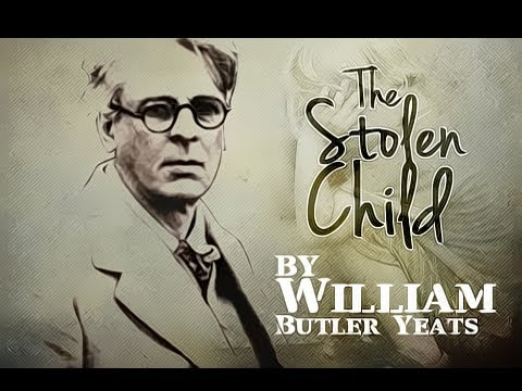 The stolen child by wb yeats essay