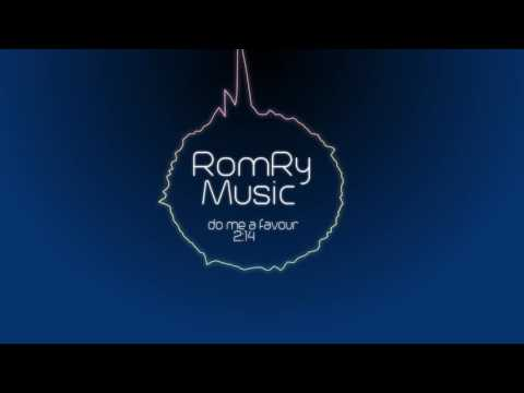 DJ RomRy - Do Me A Favour (official remix)
