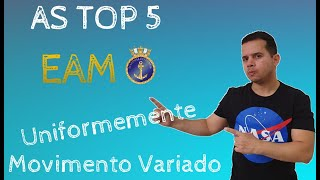 AS TOP 5 EAM - Movimento Uniformemente Variado