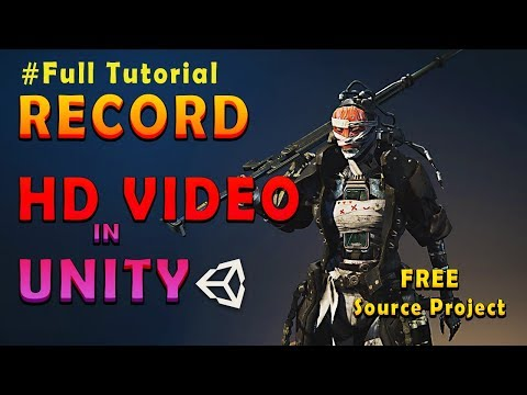How to record HD video in Unity   Full tutorial with source files