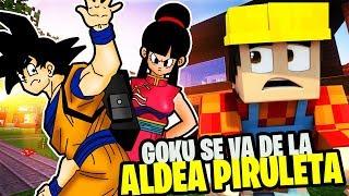 GOKU ABANDONA LA ALDEA PIRULETA!! - LA NUEVA CASA DE LA FAMILIA DRAGON BALL - ENCHULAME LA CASA