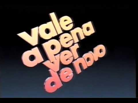 Vinheta Vale a Pena Ver de Novo - TV Globo - 1993