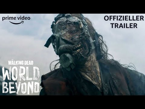 The Walking Dead: World Beyond | Offizieller Trailer | Prime Video DE